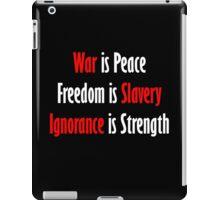 War is Peace - Nineteen Eighty-Four iPad Case/Skin