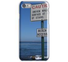 CAUTION - Beach Access iPhone Case/Skin