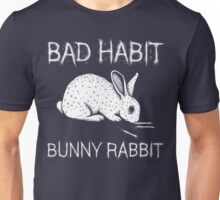 Bad Habit Bunny Rabbit Unisex T-Shirt