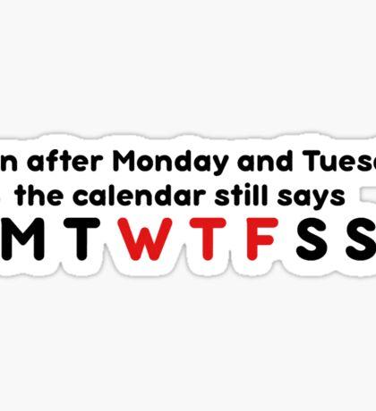 Wtf calendar  Sticker