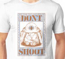 Dont shoot Unisex T-Shirt