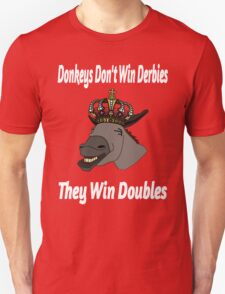 Donkeys Win Doubles T-Shirt