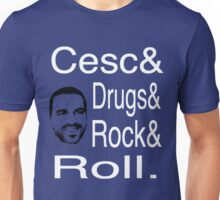 Cesc, Drugs and Rock 'n' Roll Unisex T-Shirt