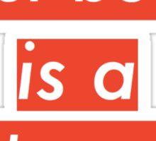 Your body is a battleground  Sticker