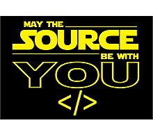 May the Source be with You Photographic Print