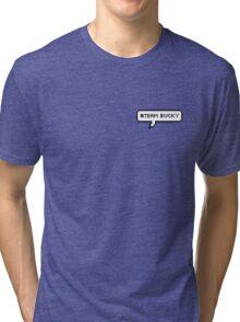 #TEAM BUCKY - blue Tri-blend T-Shirt