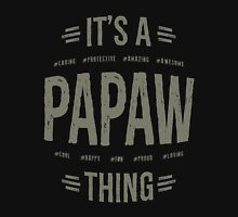 Gift for Papaw Unisex T-Shirt
