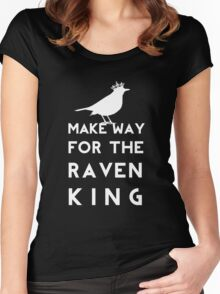 Make Way for the Raven King Women's Fitted Scoop T-Shirt