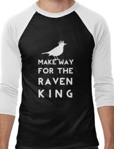 Make Way for the Raven King Men's Baseball ¾ T-Shirt