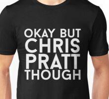 Chris Pratt - White Text Unisex T-Shirt