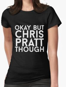 Chris Pratt - White Text Womens Fitted T-Shirt