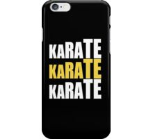 Karate Karate Karate iPhone Case/Skin
