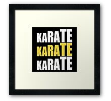 Karate Karate Karate Framed Print