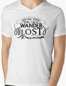 NOT ALL THOSE THAT WANDER ARE LOST Mens V-Neck T-Shirt