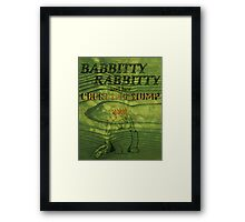 Babbitty Rabbitty and her Cackling Stump Framed Print