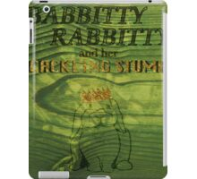 Babbitty Rabbitty and her Cackling Stump iPad Case/Skin