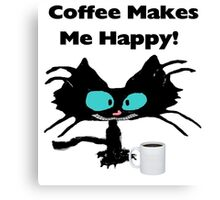 Coffee Makes Me Happy Cat Canvas Print
