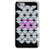 Diamonds Are A Girls Best Friend (iPhone Case) iPhone Case/Skin