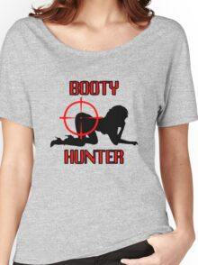 Booty Hunter Women's Relaxed Fit T-Shirt