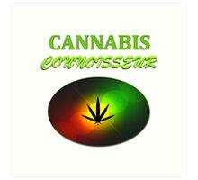 Cannabis Connoisseur Art Print