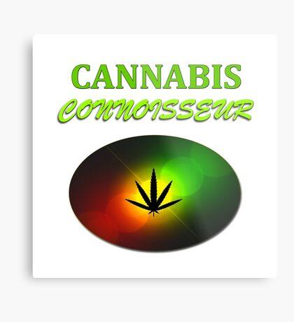 Cannabis Connoisseur Metal Print