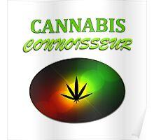 Cannabis Connoisseur Poster