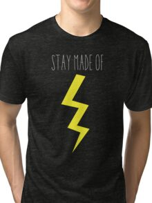 stay made of lightning Tri-blend T-Shirt