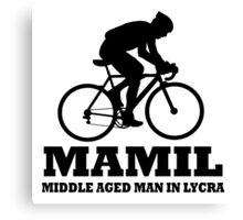 MAMIL Middle Aged Man In Lycra Cycling Shirt Canvas Print