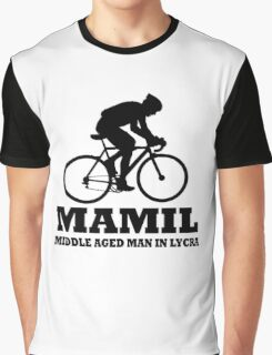 MAMIL Middle Aged Man In Lycra Cycling Shirt Graphic T-Shirt