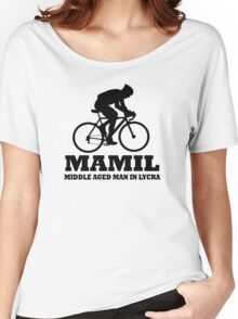 MAMIL Middle Aged Man In Lycra Cycling Shirt Women's Relaxed Fit T-Shirt