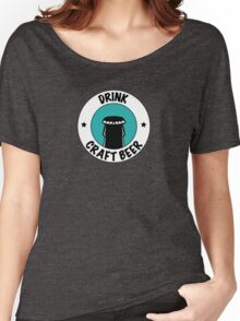 Drink Craft Beer Women's Relaxed Fit T-Shirt
