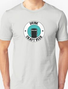 Drink Craft Beer Unisex T-Shirt