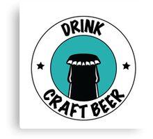 Drink Craft Beer Canvas Print