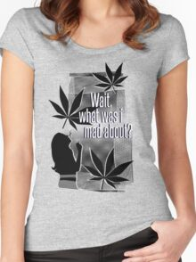"""""""Wait, what was I mad about?"""" Women's Fitted Scoop T-Shirt"""