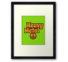 Heavy Metal hippie style Framed Print