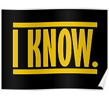 I Know. Poster