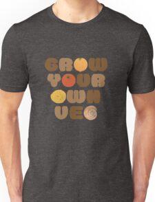 Grow your own veg Unisex T-Shirt
