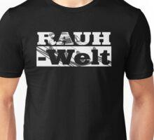 RAUH WELT Unisex T-Shirt