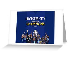 Leicester City FC - CHAMPIONS Greeting Card