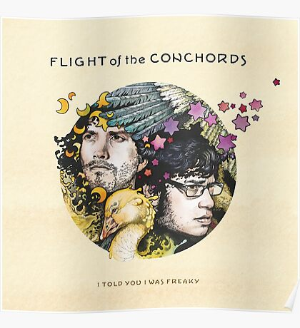 Flight of the Conchords - I Told You I Was Freaky Poster