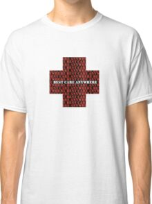 MASH Best Care Anywhere Classic T-Shirt