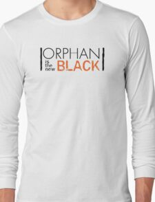 Orphan Is The New Black | ORPHAN BLACK/ORANGE IS THE NEW BLACK Long Sleeve T-Shirt