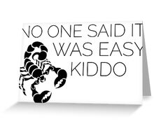 Orphan Black Scorpion - Nobody said winning would be easy kiddo Greeting Card