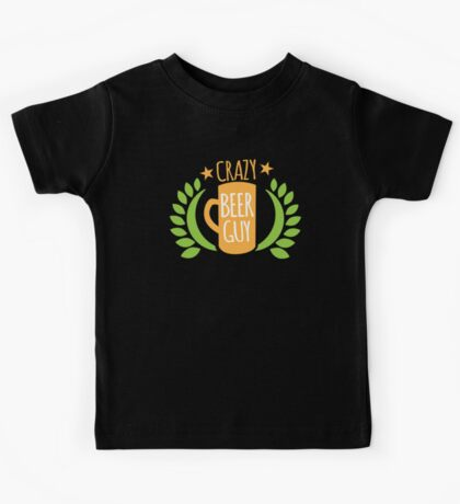 Crazy Beer Guy Kids Tee