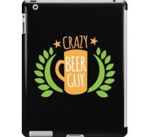 Crazy Beer Guy iPad Case/Skin