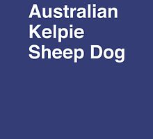 Australian Kelpie Sheep Dog Unisex T-Shirt