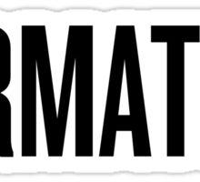 FORMATION Sticker