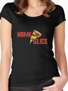 Home slice of Pizza Women's Fitted Scoop T-Shirt