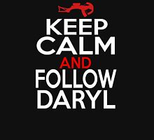 Keep Calm and Follow Daryl Unisex T-Shirt