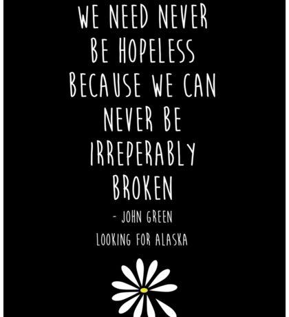 We need never be hopeless Sticker